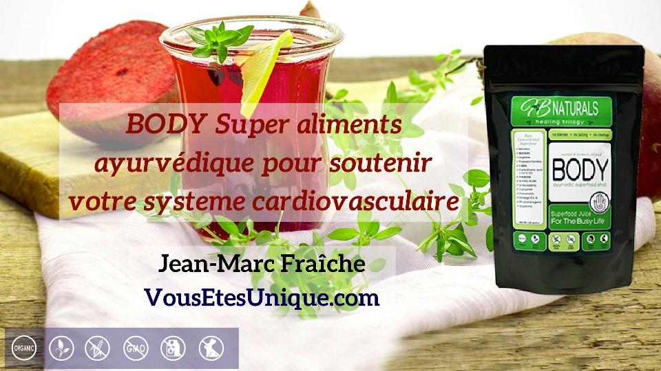BODY-ayurvedique-HB-Naturals-Jean-Marc-Fraiche-VousEtesUnique