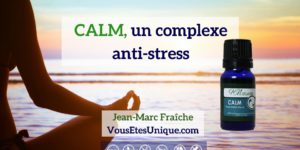 CALM-Anti-Stress-HB-Naturals-Jean-Marc-Fraiche-VousEtesUnique