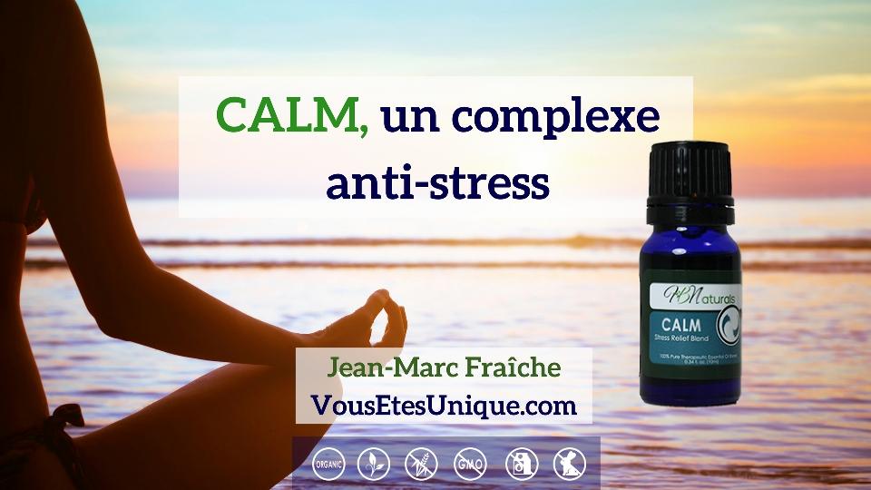 CALM-Anti-Stress-HB-Naturals-Jean-Marc-Fraiche-VousEtesUnique
