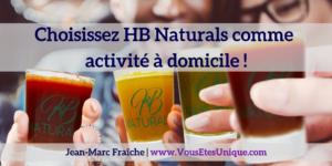 Choisissez HB Naturals comme activité à domicile !