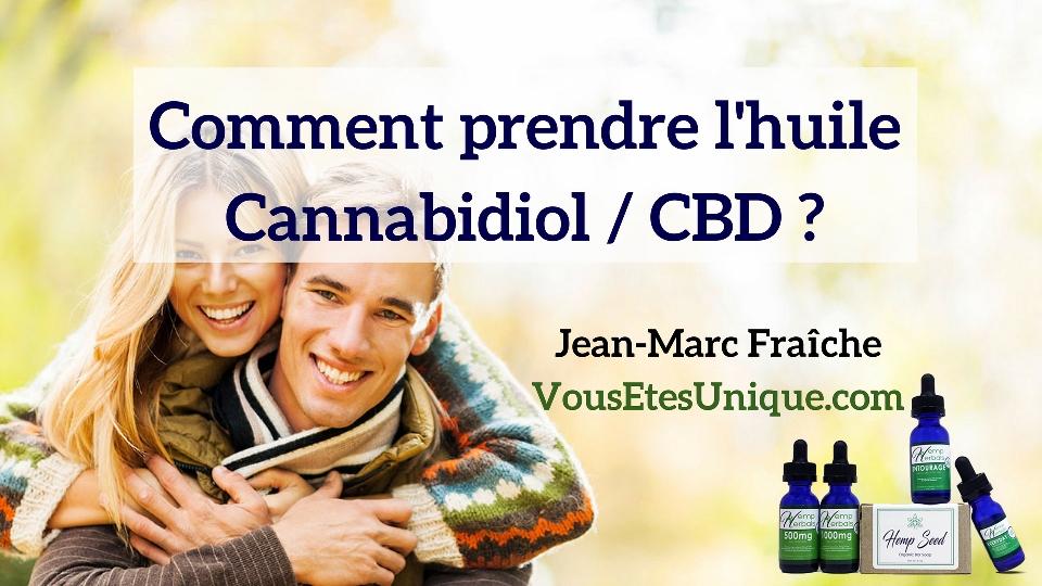 Comment-Prendre-Huile-HempNaturals-CBD-Jean-Marc-Fraiche-HBNaturals