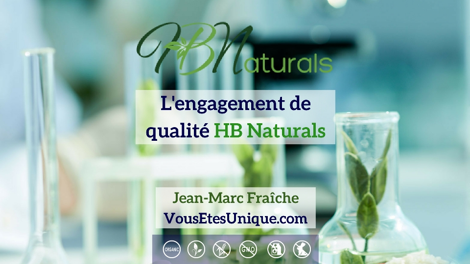 Engagement-de-Qualite-HB-Naturals-Jean-Marc-Fraiche-VousEtesUnique