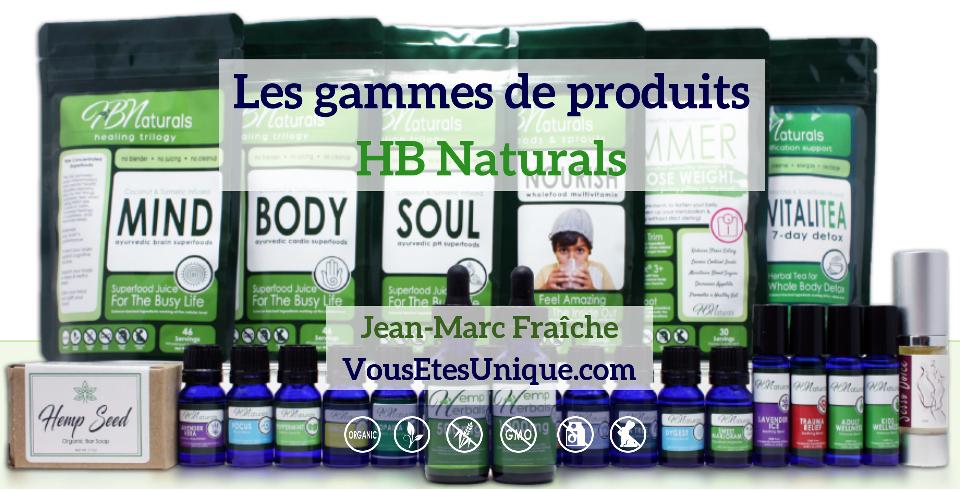 Gammes-de-produits-HB-Naturals-Jean-Marc-Fraiche-VousEtesUnique