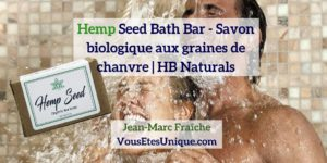 Hemp-Seed-Bath-Bar-HB-Naturals-Jean-Marc-Fraiche-VousEtesUnique