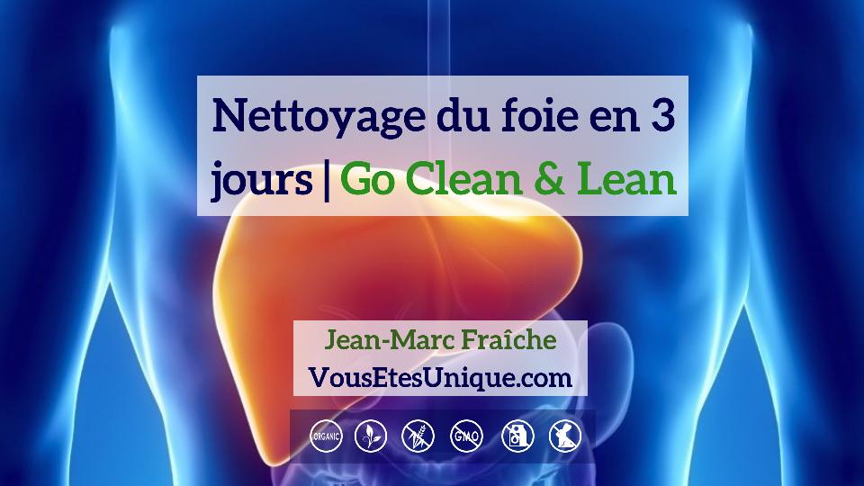Nettoyage-du-foie-Go-Clean-Lean-etape-4-HB-Naturals-Jean-Marc-Fraiche-VousEtesUnique