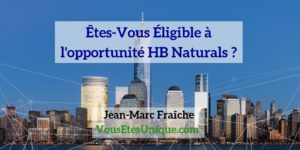 Opportunite-HB-Naturals-Jean-Marc-Fraiche-VousEtesUnique