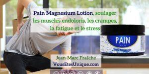 Pain-Magnesium-Lotion-HB-Naturals-Jean-Marc-Fraiche-VousEtesUnique