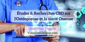 Recherches-Etudes-CBD-et-Osteoporose-sante-Osseuse-Jean-Marc-Fraiche-Hemp-Herbals-HB-Naturals