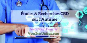 Recherches-Etudes-CBD-et-l-Autisme-Jean-Marc-Fraiche-Hemp-Herbals-HB-Naturals