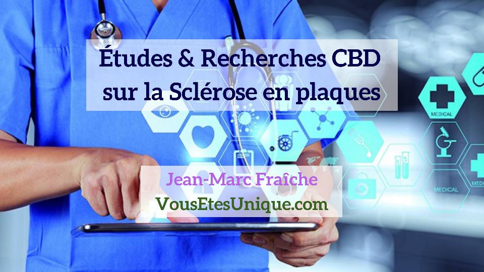 Recherches-Etudes-CBD-et-la-Sclerose-en-plaques-Jean-Marc-Fraiche-Hemp-Herbals-HB-Naturals