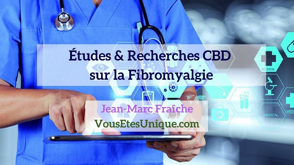 Recherches-Etudes-CBD-et-la-fibromyalgie-Jean-Marc-Fraiche-Hemp-Herbals-HB-Naturals