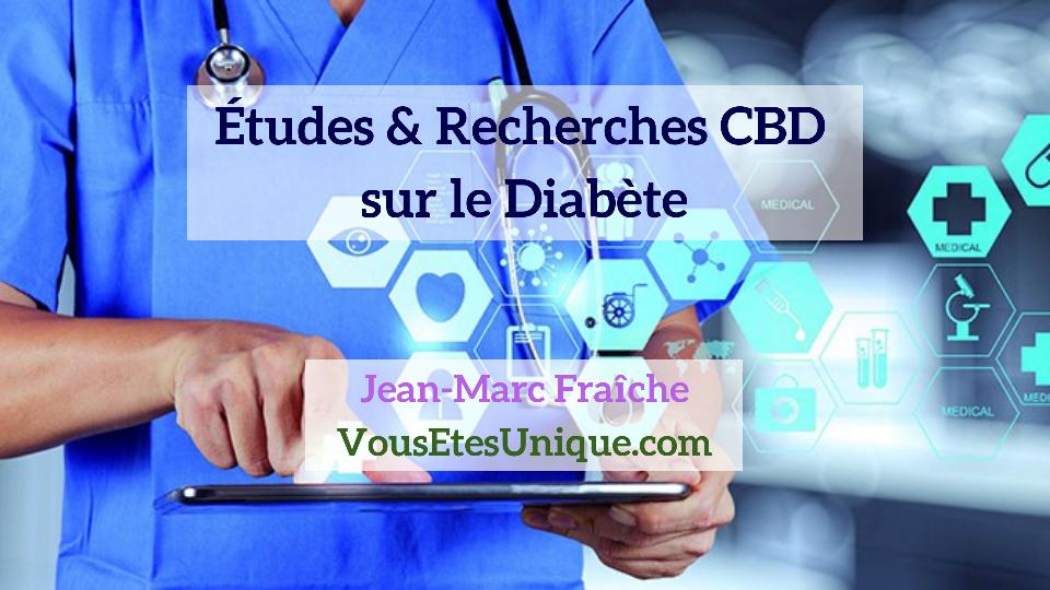 Recherches-Etudes-CBD- sur-le-Diabete-Jean-Marc-Fraiche-Hemp-Herbals-HB-Naturals