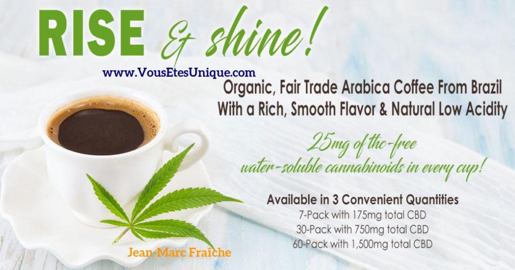 Rise-and-shine-cafe-au-cbd-Jean-Marc-Fraiche-HB-Naturals