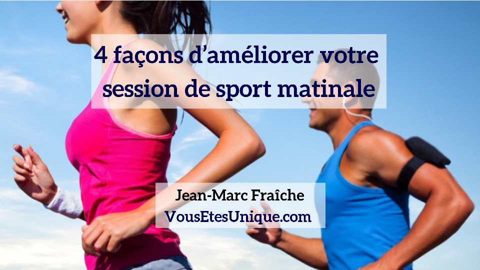 Session-de-sport-matinale-4-Jean-Marc-Fraiche-VousEtesUnique