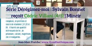 Sylvain-Bonnet-recoit-Cedric-Villani-4-5-Deregimez-moi-Jean-Marc-Fraiche-VousEtesUnique