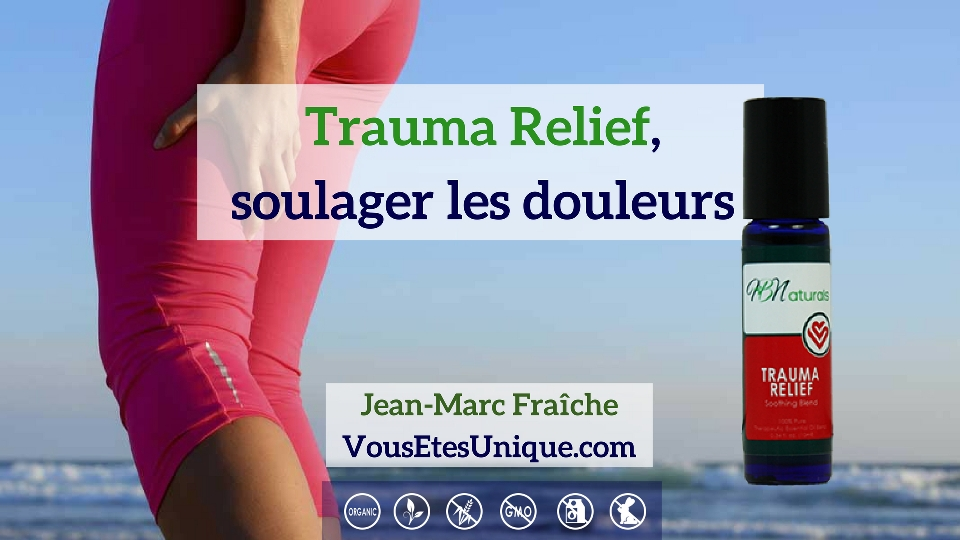 Trauma-Relief-HB-Naturals-Jean-Marc-Fraiche-VousEtesUnique