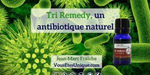 Tri-Remedy-antibiotique-HB-Naturals-Jean-Marc-Fraiche-VousEtesUnique