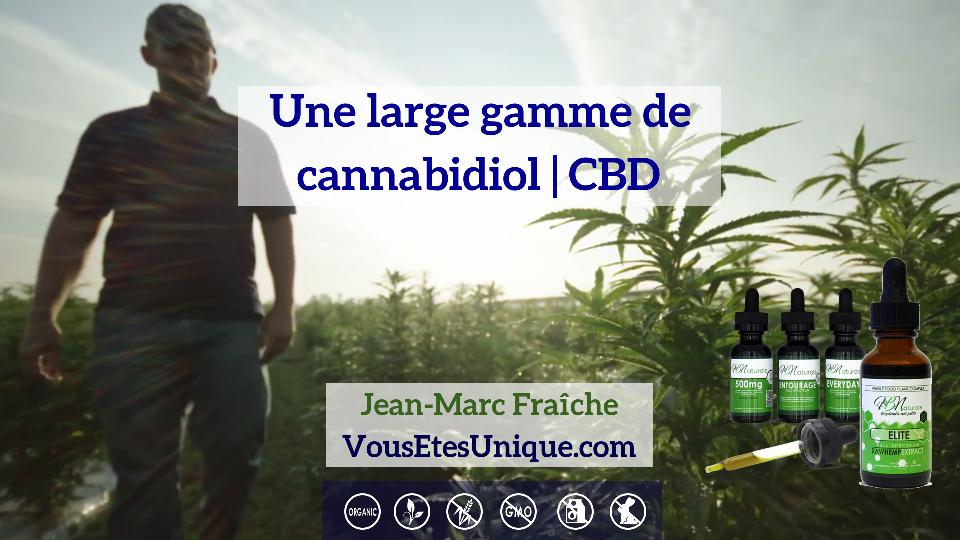 Une-large-gamme-de-cannabidiol-CBD-HB-Naturals-Jean-Marc-Fraiche-VousEtesUnique.com