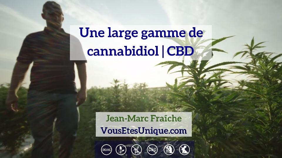 Une-large-gamme-de-cannabidiol-CBD-HB-Naturals-Jean-Marc-Fraiche-VousEtesUnique