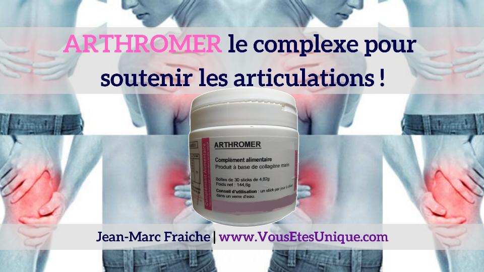 Arthromer-articulations-V2-Jean-Marc-Fraiche-VousEtesUnique.com