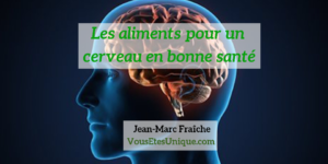 Brain-Fuel-Plus-MIND-cerveau-aliments-Jean-Marc-Fraiche