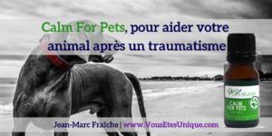 Calm-For-Pets-Jean-Marc-Fraiche-VousEtesUnique