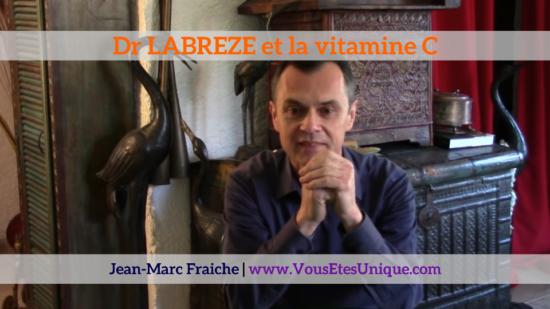 Dr-Labreze-et-la-vitamine-c-Jean-Marc-Fraiche-VousEtesUnique.com