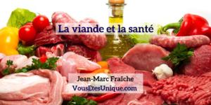 La-Viande-et-la-sante-Jean-Marc-Fraiche-VousEtesUnique
