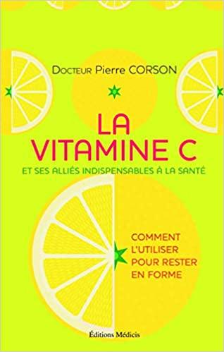 La-vitamine-c-par-le-docteur-Pierre-corson-Jean-Marc-Fraiche-VousEtesUnique.com