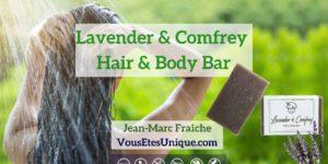 Lavender-Comfrey-Hair-Body-Bar-HB-Naturals-Jean-Marc-Fraiche-VousEtesUnique