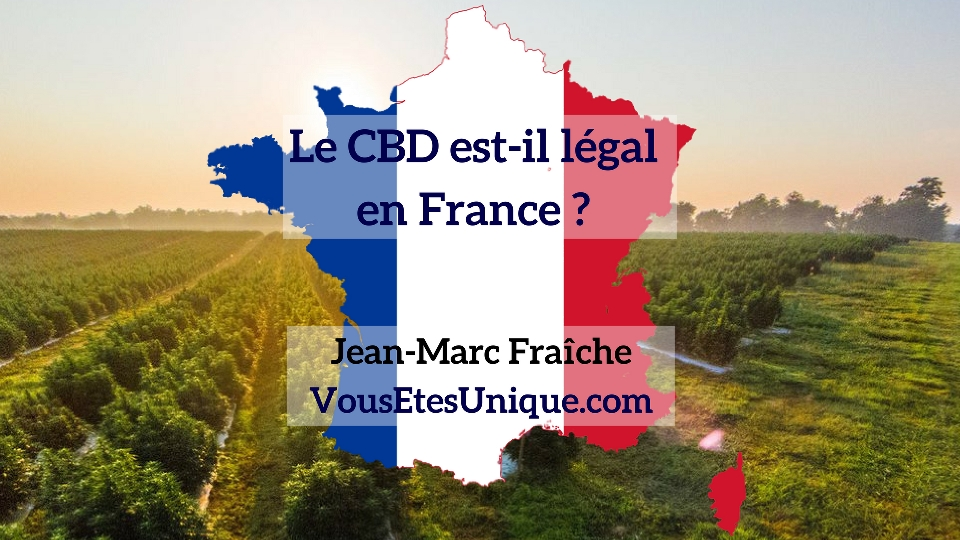 Legal-CB-France-HB-Naturals-Hemp-Herbals-Jean-Marc-Fraiche-VousEtesUnique