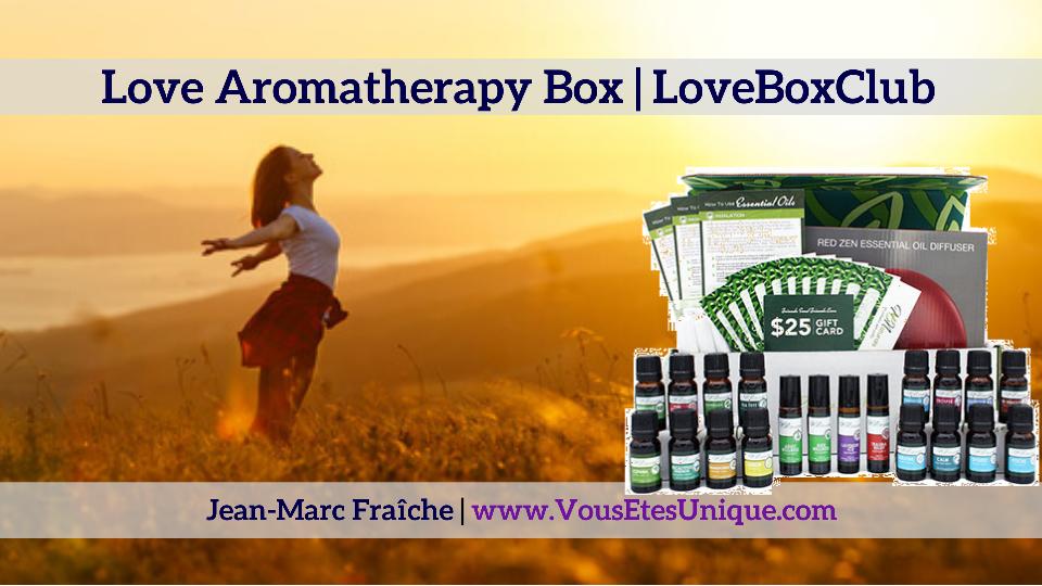 Love-Aromatherapy-Box-LoveBoxClub-HB-Naturals-Jean-Marc-Fraiche-VousEtesUnique.com
