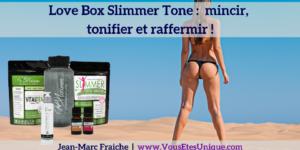 Love-Box-Slimmer-Tone-Jean-Marc-Fraiche-VousEtesUnique.com