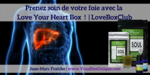 Love-Your-Liver-Box-LoveBoxClub-HB-Naturals-Jean-Marc-Fraiche-VousEtesUnique.com