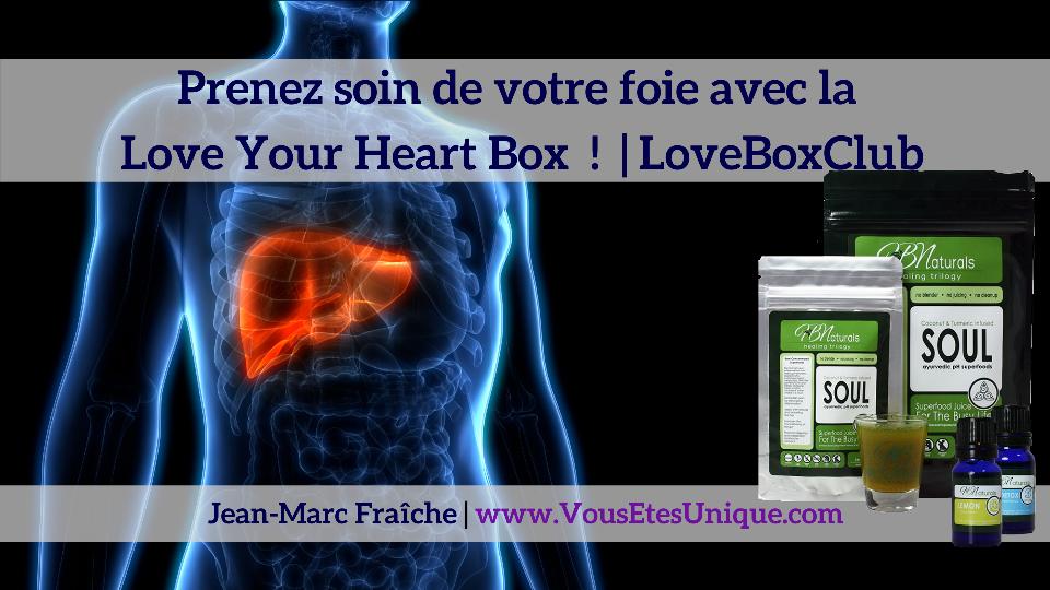 Love-Your-Liver-Box-LoveBoxClub-HB-Naturals-Jean-Marc-Fraiche-VousEtesUnique.com
