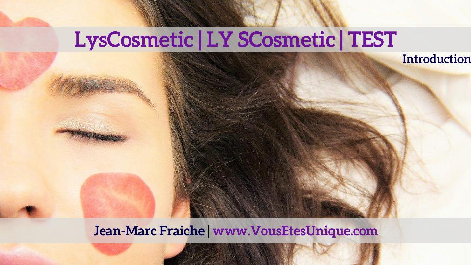 LysCosmetic-LY-SCosmetic-LYS-COSMETICS-Jean-Marc-Fraiche-VousEtesUnique.com