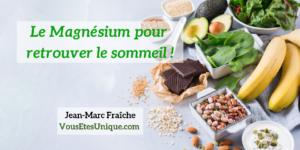 Magnesium-pour-retrouver-le-sommeil-Jean-Marc-Fraiche