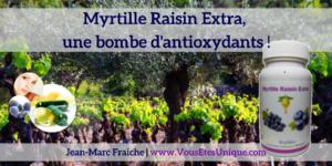 Myrtille-Raisin-Extra-v3-une-bombe-d-antioxydants-Jean-Marc-Fraiche-VousEtesUnique.com