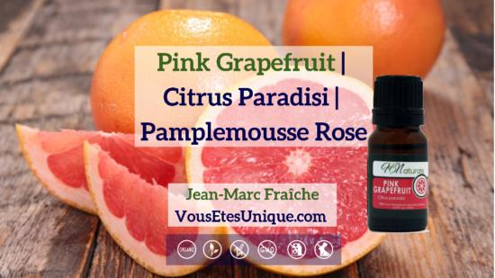 Pink-Grapefruit-Citrus-Paradisi-Pamplemousse-Rose-Huile-Essentielle-HB-Naturals-Jean-Marc-Fraiche-VousEtesUnique
