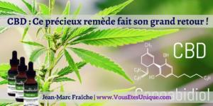 Precieux-remede-fait-son-grand-retour-cbd-Jean-Marc-Fraiche-VousEtesUnique