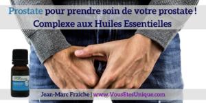 Prostate-Complexe-aux-Huiles-Essentielles-Jean-Marc-Fraiche-VousEtesUnique.com