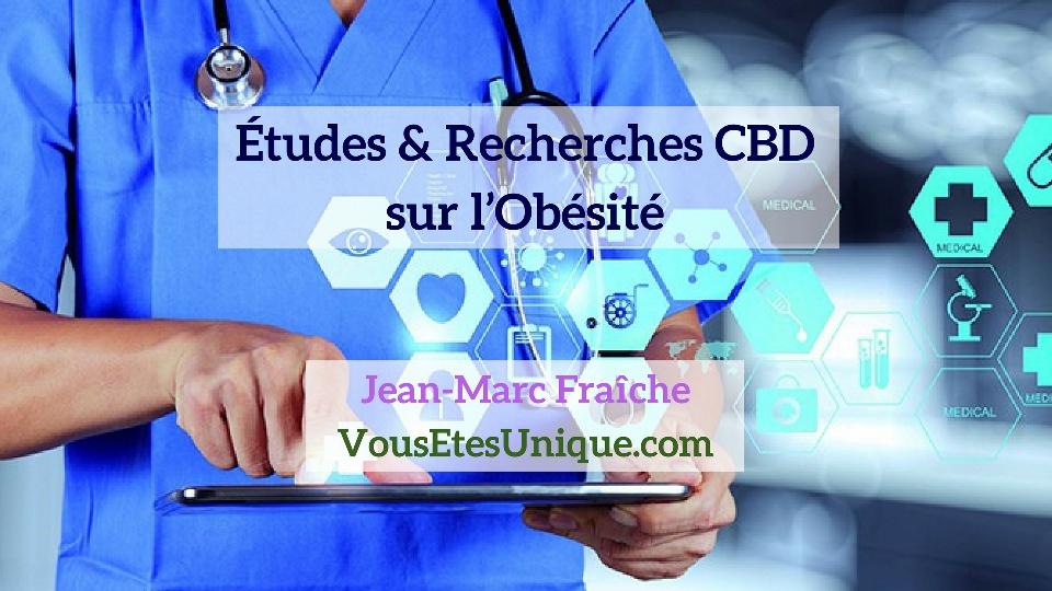 Recherches-Etudes-CBD-et-l-Obesite-Jean-Marc-Fraiche-Hemp-Herbals-HB-Naturals