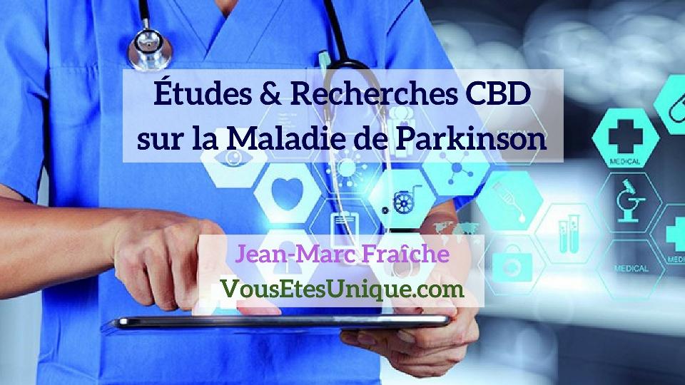 Recherches-Etudes-CBD-et-la-Maladie-de-Parkinson-Jean-Marc-Fraiche-Hemp-Herbals-HB-Naturals
