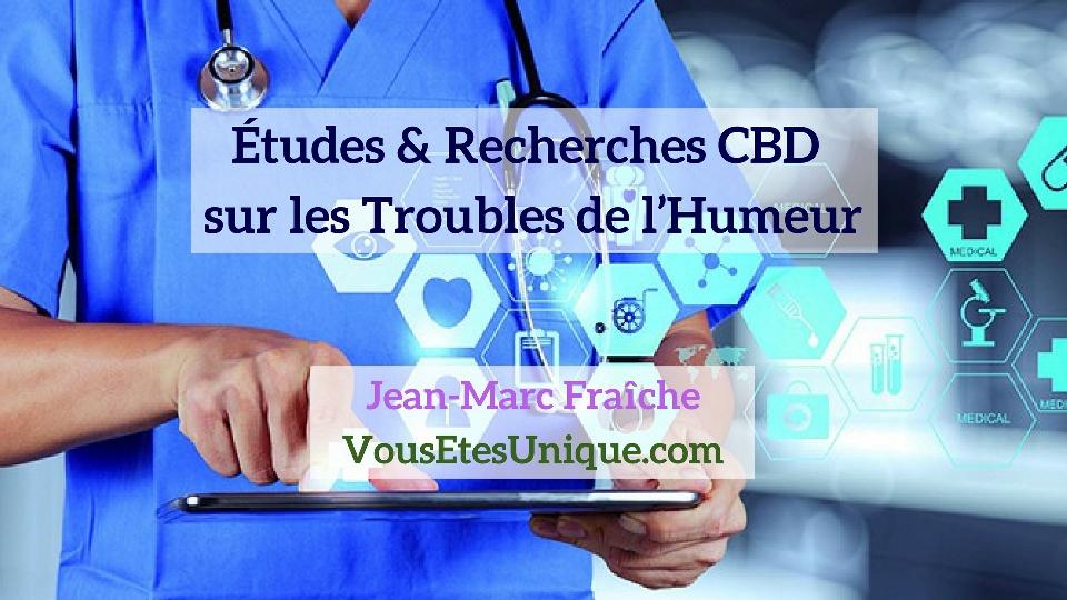 Recherches-Etudes-CBD-et-les-Troubles-de-l-Humeur-Jean-Marc-Fraiche-Hemp-Herbals-HB-Naturals