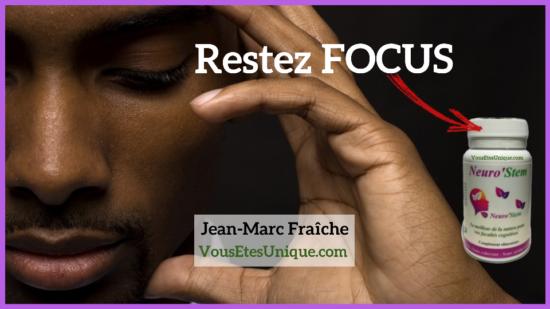 Restez-Focus-Neuro-Stem-Jean-Marc-Fraiche-HB-Naturals-VousEtesUnique.com