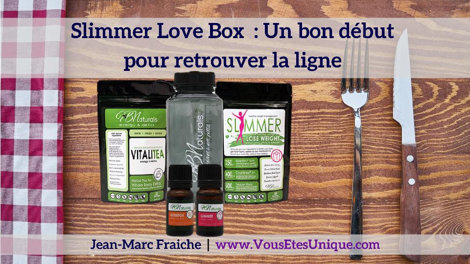 Slimmer-Love-Box-Starter-Jean-Marc-Fraiche-VousEtesUnique.com