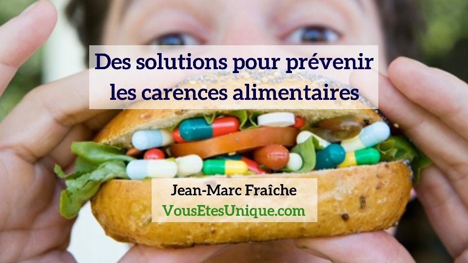 Solutions-Carences-Alimentaires-Jean-Marc-Fraiche-VousEtesUnique