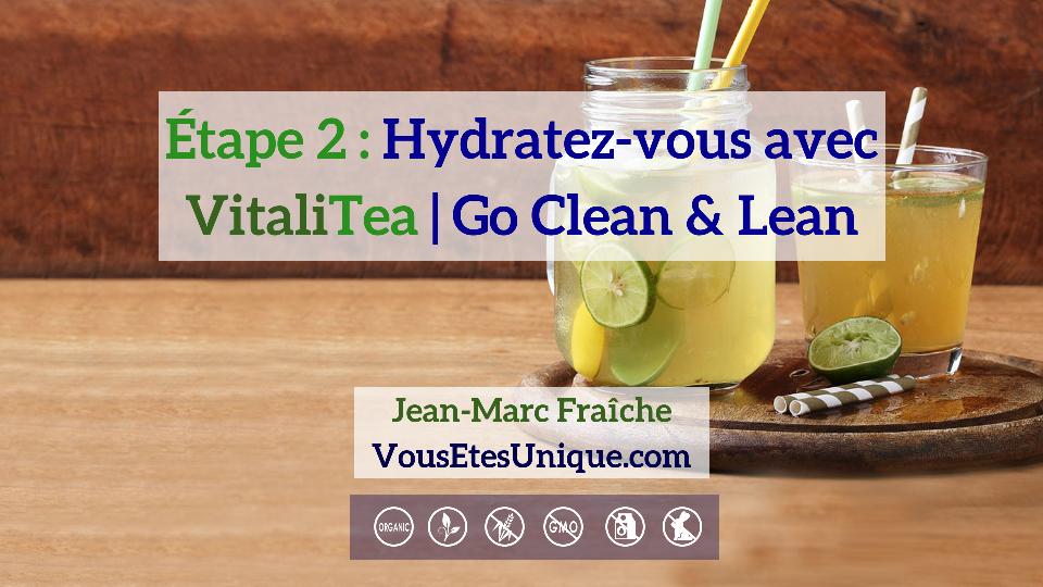 Vitalitea-Go-Clean-Lean-etape-2-HB-Naturals-Jean-Marc-Fraiche-VousEtesUnique