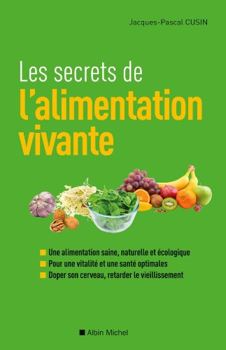alimentation-vivante-Jean-Marc-Fraiche-VousEtesUnique.com