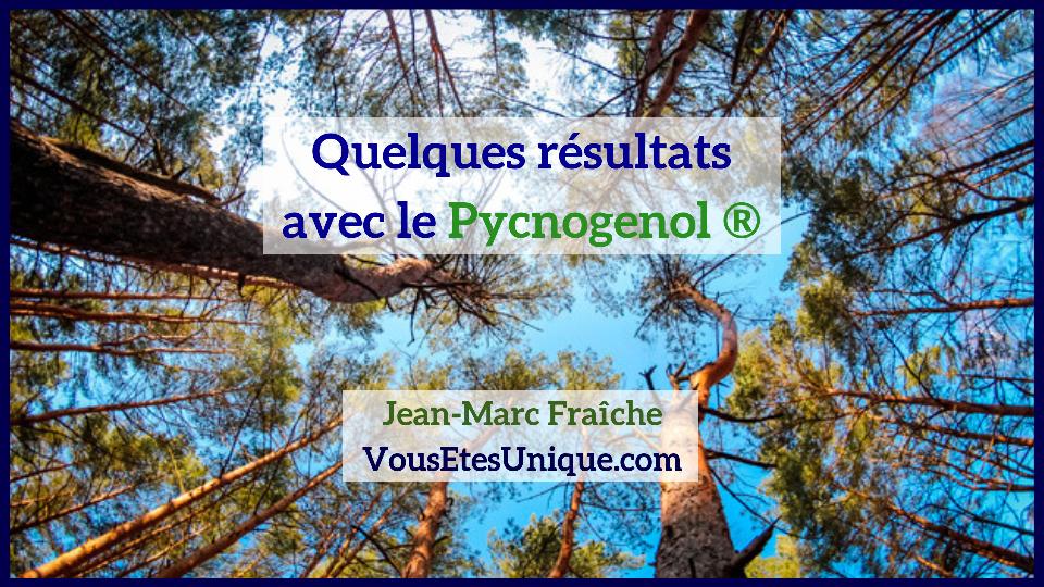 pycnogenol-quelques-résultats-Jean-Marc-Fraiche-VousEtesUnique